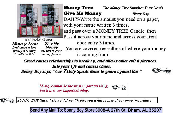 Money Tree, don't know where money is coming from, use this to help.