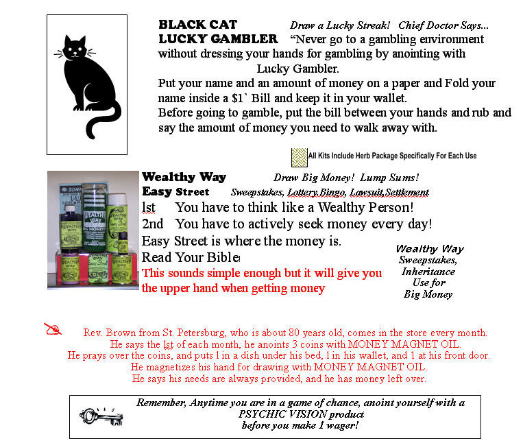 Black Cat Lucky Gambler and Wealthly Way helps brings money to your hands.